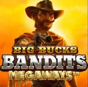 Big Bucks Bandits Megaways Slot Review